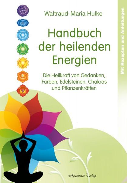 Handbuch der heilenden Energien