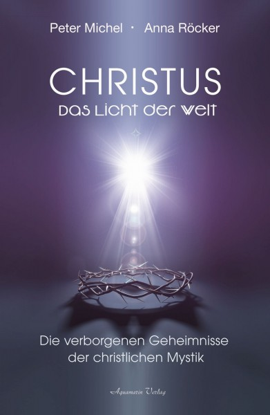 Christus - Das Licht der Welt