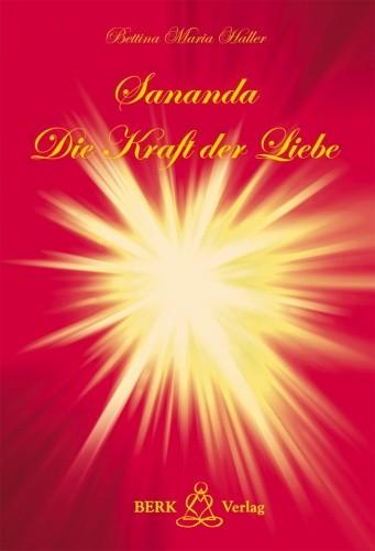 Sananda - Die Kraft der Liebe